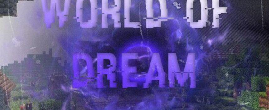 Сервер World of Dream [1.0]