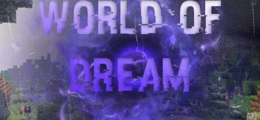 Сервер World of Dream [1.0]